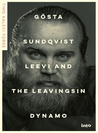 Leevi and The Leavings: Gösta Sundqvist - Leevi and the Leavingsin dynamo