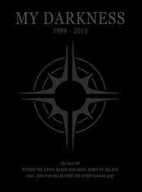 Dawn Of Solace: My darkness 1999-2013