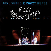 Young, Neil : Rust Never Sleeps