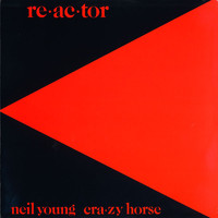 Young, Neil: Reactor