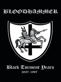 Bloodhammer: Black Torment Years 2007-1997