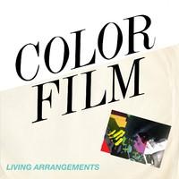 Color Film: Living arrangements