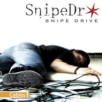 Snipe Drive: Cables