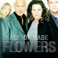 Ace of Base: Flowers