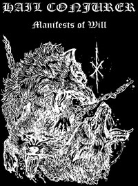 Hail Conjurer: Manifests Of Will