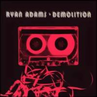 Adams, Ryan: Demolition