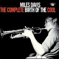 Davis, Miles: Complete birth of cool