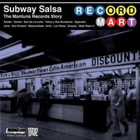 V/A: Subway Salsa: The Montuno Records Story