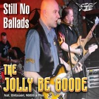 Jolly Be Goode: Still no ballads