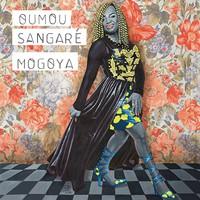 Sangare, Oumou: Mogoya
