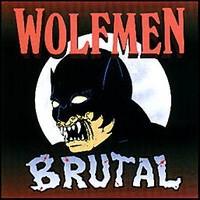Wolfmen: Brutal