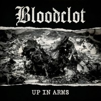 Bloodclot: Up in arms