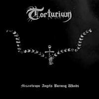 Torturium: Misanthropic Angels Burning Winds
