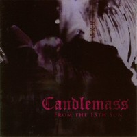 Candlemass : From the 13th Sun