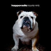 Happoradio: Kaunis minä
