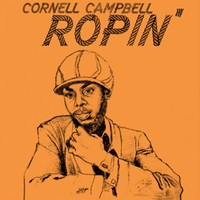 Campbell, Cornell: Ropin