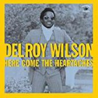 Wilson, Delroy: Here comes the heartaches