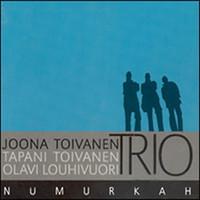 Joona Toivanen Trio: Numurkah