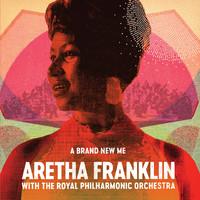 Franklin, Aretha: A Brand New Me