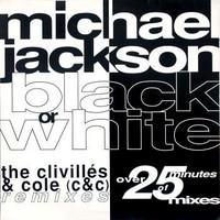 Jackson, Michael: Black Or White (The Clivillés & Cole (C&C) Remixes)