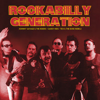 Tex & The Dixie Rebels: Rockabilly Generation