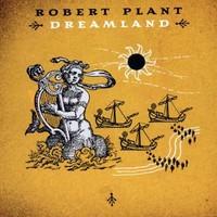 Plant, Robert: Dreamland