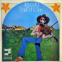 East Of Eden: Jig-A-Jig