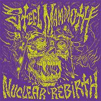 Steel Mammoth : Nuclear Rebirth