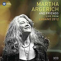 Argerich, Martha: Live from the Lugano Festival 2012