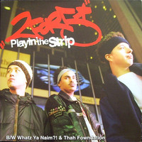 2for5: Playin' The Strip / Whatz Ya Naim?! / Thah Fowndation