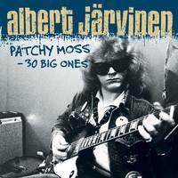 Järvinen, Albert: Patchy moss -30 big ones