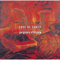 Edge Of Sanity : Purgatory afterglow