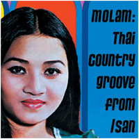 V/A: Molam: Thai Country Groove from Isan Vol.1