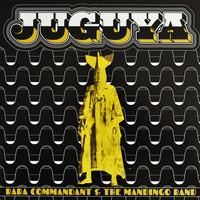 Baba Commandant & The Mandingo Band: Juguya