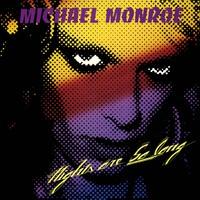 Monroe, Michael: Nights are so long