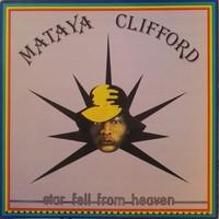 Clifford, Mataya: Star Fell From Heaven