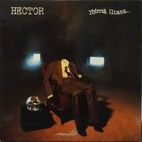 Hector : Yhtenä iltana...