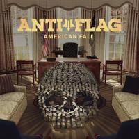 Anti-Flag: American Fall