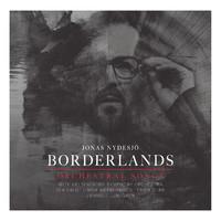 Nydesjö, Jonas: Borderlands - orchestral songs