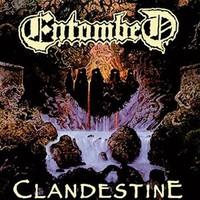 Entombed : Clandestine