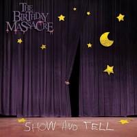 Birthday Massacre : Show And Tell - Live