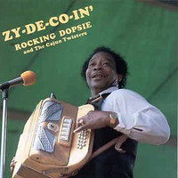 Rocking Dopsie & The Cajun Twisters: Zy-de-co-in'