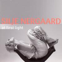 Nergaard, Silje: At First Light