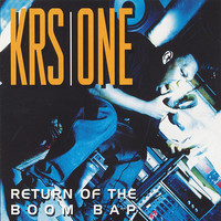 KRS-One: Return of the boom bap