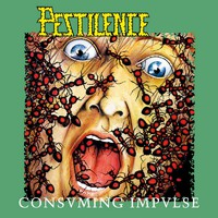 Pestilence : Consuming impulse