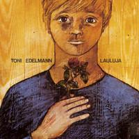 Edelmann, Toni: Lauluja