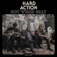Hard Action: Hot Wired Beat