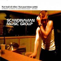 Scandinavian Music Group: Kun tuuli on viilee / Kun puut tekee seittiä