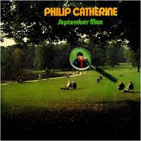Catherine, Philip: September man