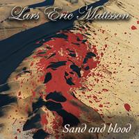 Mattsson, Lars Eric: Sand and Blood